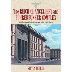The Reich Chancellery and Führerbunker Complex - Image: Chanc bklrg