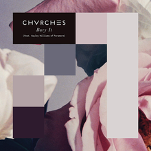 Chvrches feat. Hayley Williams - Bury It.png