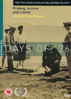 <i>Days of 36</i> 1972 film by Theodoros Angelopoulos