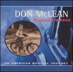 Rearview Mirror: An American Musical Journey - Image: Don Mc Lean Rearview Mirror an American Musical Journey Coverart