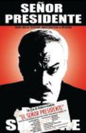 El Señor Presidente - Image: El Señor Presidente (movie poster)