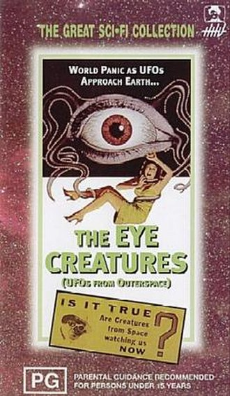 The Eye Creatures - VHS cover for the film (using a repurposed poster originally made for The Crawling Eye)
