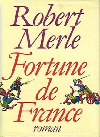 Fortune de France - Fortune de France (Book 1)   1977 French hardcover