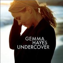 Gemma Hayes - Hanging Around