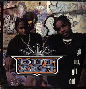 Git Up, Git Out - Image: Git Up, Git Out Outkast