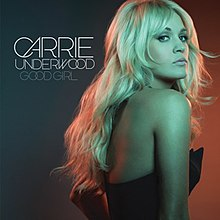 Good Girl Carrie Underwood Single Cover.jpg