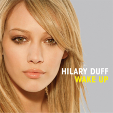 Hilary Duff - Wake Up.png