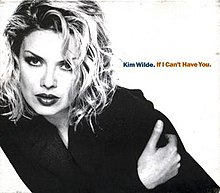 If I Can't Have You- Kim Wilde.jpg