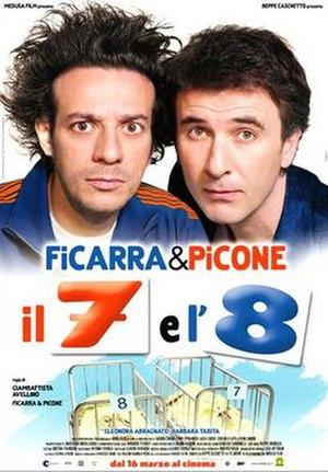 Il 7 e l'8 - Image: Il 7 e l'8 poster