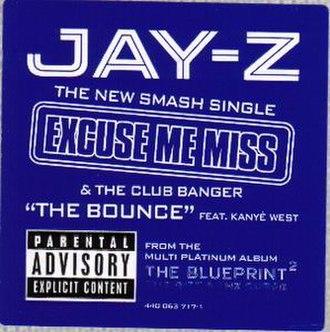 "Excuse Me Miss - Vinyl cover of ""Excuse Me Miss"""