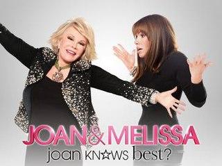 <i>Joan & Melissa: Joan Knows Best?</i> television series