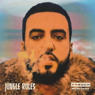 Jungle Rules - Image: Jungle Rules by French Montana