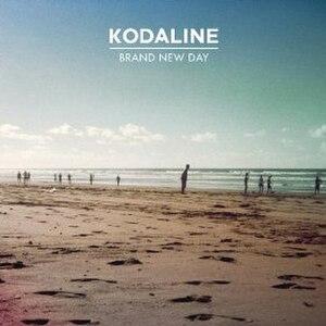 Brand New Day (Kodaline song) - Image: Kodaline Brand New Day
