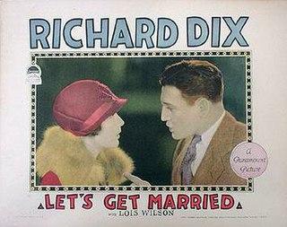 <i>Lets Get Married</i> (1926 film) 1926 film by Gregory La Cava