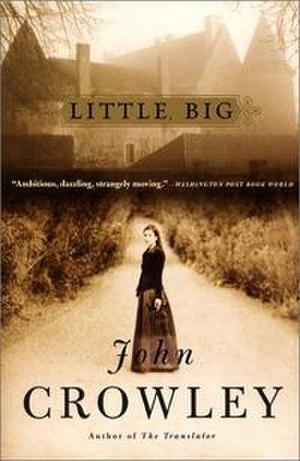 Little, Big - 2002 Harper paperback edition cover