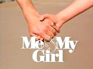 Me and My Girl (TV series) - Image: Meandmygirl 1984