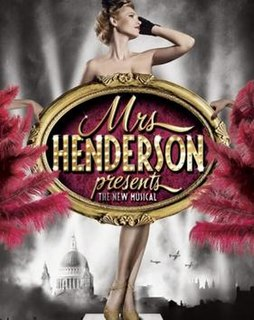 <i>Mrs Henderson Presents</i> (musical) musical