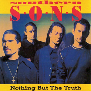 Nothing but the Truth (Southern Sons album) - Image: Nothing But The Truth (Re Release)