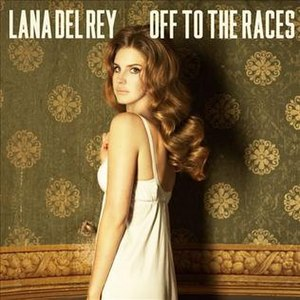 Off to the Races (song) - Image: Off to the Races cover