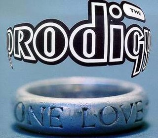 One Love (The Prodigy song) 1993 single by the Prodigy