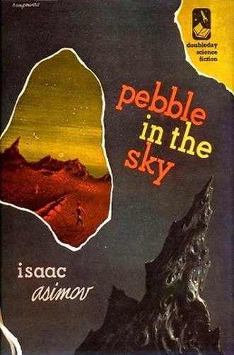 Pebble in the Sky - Cover of first edition (hardcover)