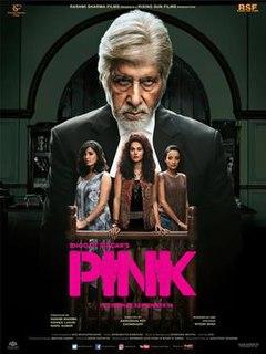 <i>Pink</i> (2016 film) 2016 Hindi film directed by Aniruddha Roy Chowdhury