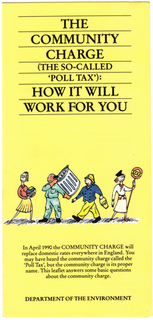 Poll tax (Great Britain) Controversial system of taxation in the UK from 1989–93
