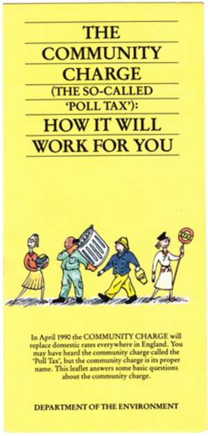 """Poll tax (Great Britain) - A leaflet explaining the Community Charge (the so-called """"poll tax""""), Department of the Environment, April 1989."""