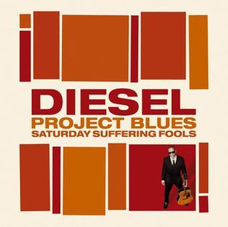 Project Blues: Saturday Suffering Fools - Image: Project Blues Saturday Suffering Fools