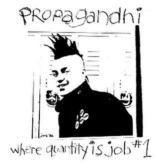 Where Quantity Is Job Number 1 - Image: Propagandhi Where Quantity Is Job Number 1 re release cover