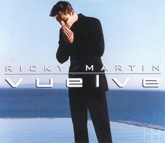 Vuelve (song) - Image: Ricky Martin Vuelve single