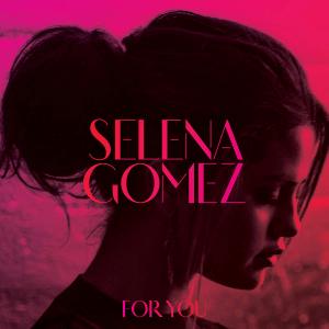 For You (Selena Gomez album) - Image: Selena Gomez For You (Official Album Cover)