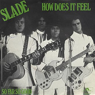 How Does It Feel (Slade song) - Image: Slade How Does It Feel 228864
