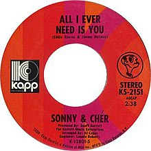 Sonny and Cher All I Ever Need is you.jpeg
