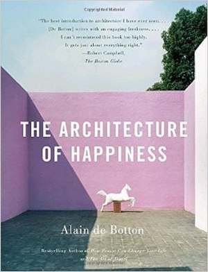 The Architecture of Happiness - Image: The Architecture of Happiness cover