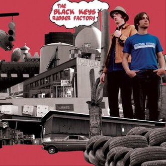 Rubber Factory - Image: The Black Keys Rubber Factory