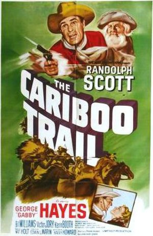 The Cariboo Trail - Theatrical release poster