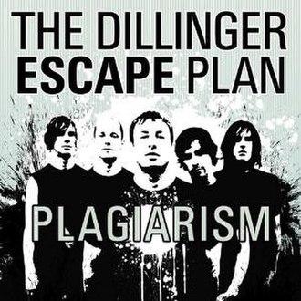 Plagiarism (EP) - Image: The Dillinger Escape Plan Plagiarism