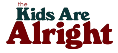 Picture of a TV show: The Kids Are Alright