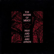 The Sisters of Mercy - First and Last and Always cover.jpg
