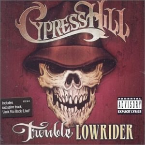 Trouble (Cypress Hill song) - Image: Trouble Lowrider