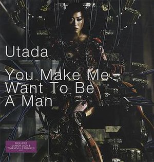 You Make Me Want to Be a Man - Image: UTADA You Make Me Want To Be A Man
