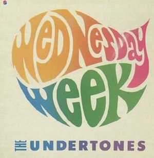 Wednesday Week - Image: Wednesday Week Undertones Single Sleeve 1980