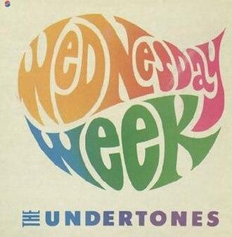 Wednesday Week - Image: Wednesday Week Undertones Single Sleeve 1980
