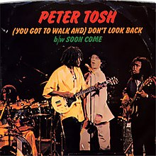 You-got-to-walk-dont-look-back-peter-tosh.jpg