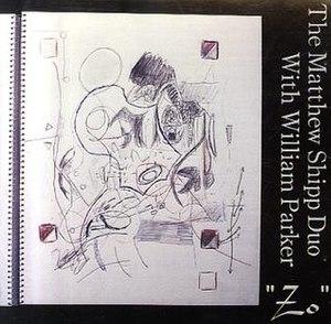 Zo (album) - Image: Zo Matthew Shipp Cover