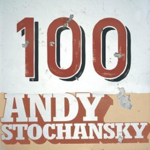 100 (Andy Stochansky album) - Image: 100 (Andy Stochansky album)