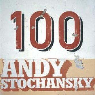 100 (Andy Stochansky album) - Image: 100 (Andy Stochansky album)