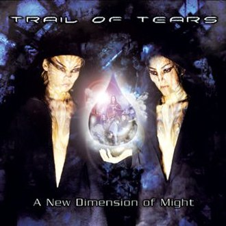 A New Dimension of Might - Image: A New Dimensionof Might Trailof Tears
