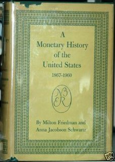 <i>A Monetary History of the United States</i> 1963 book by Milton Friedman and Anna Schwartz